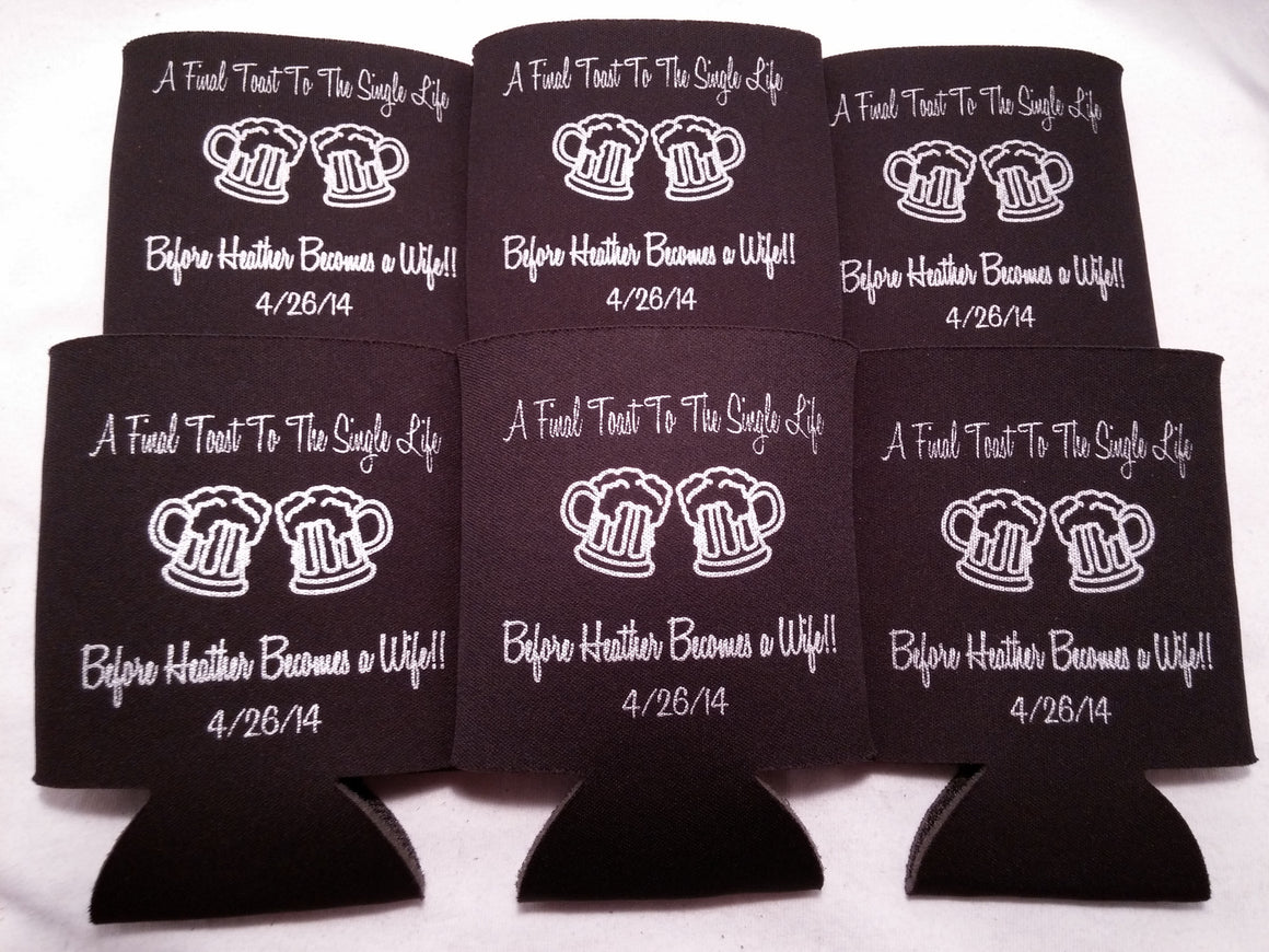 a final toast to the single life Bachelorette koozies Party favors