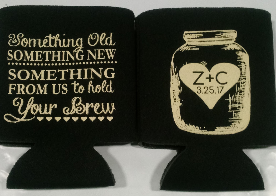 always better when together mason jar Double sided Wedding Koozies no minimums