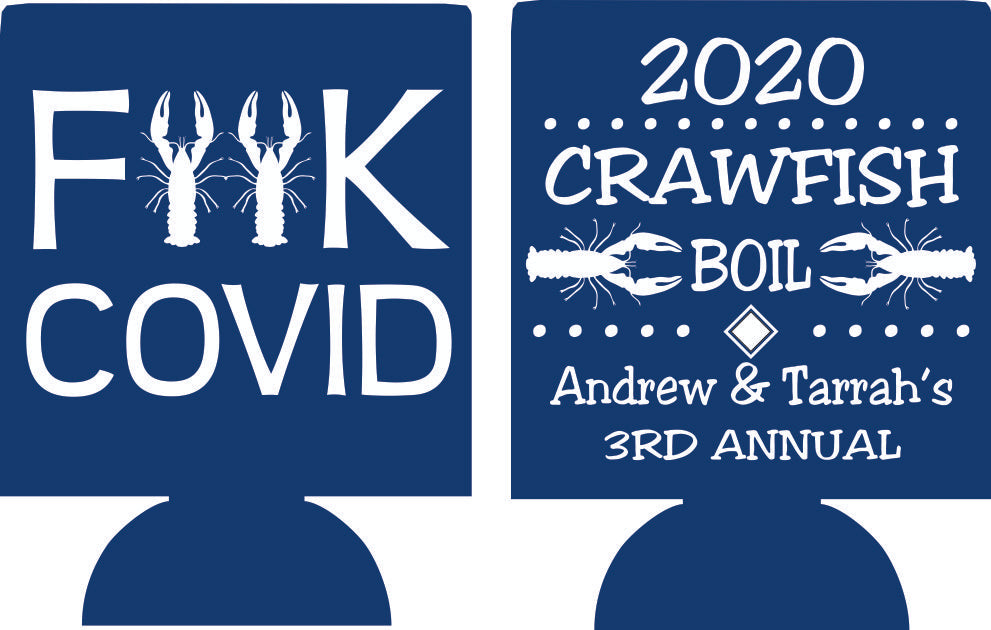 Covid Quaranting Personalized Crawfish boil party favor can coolers