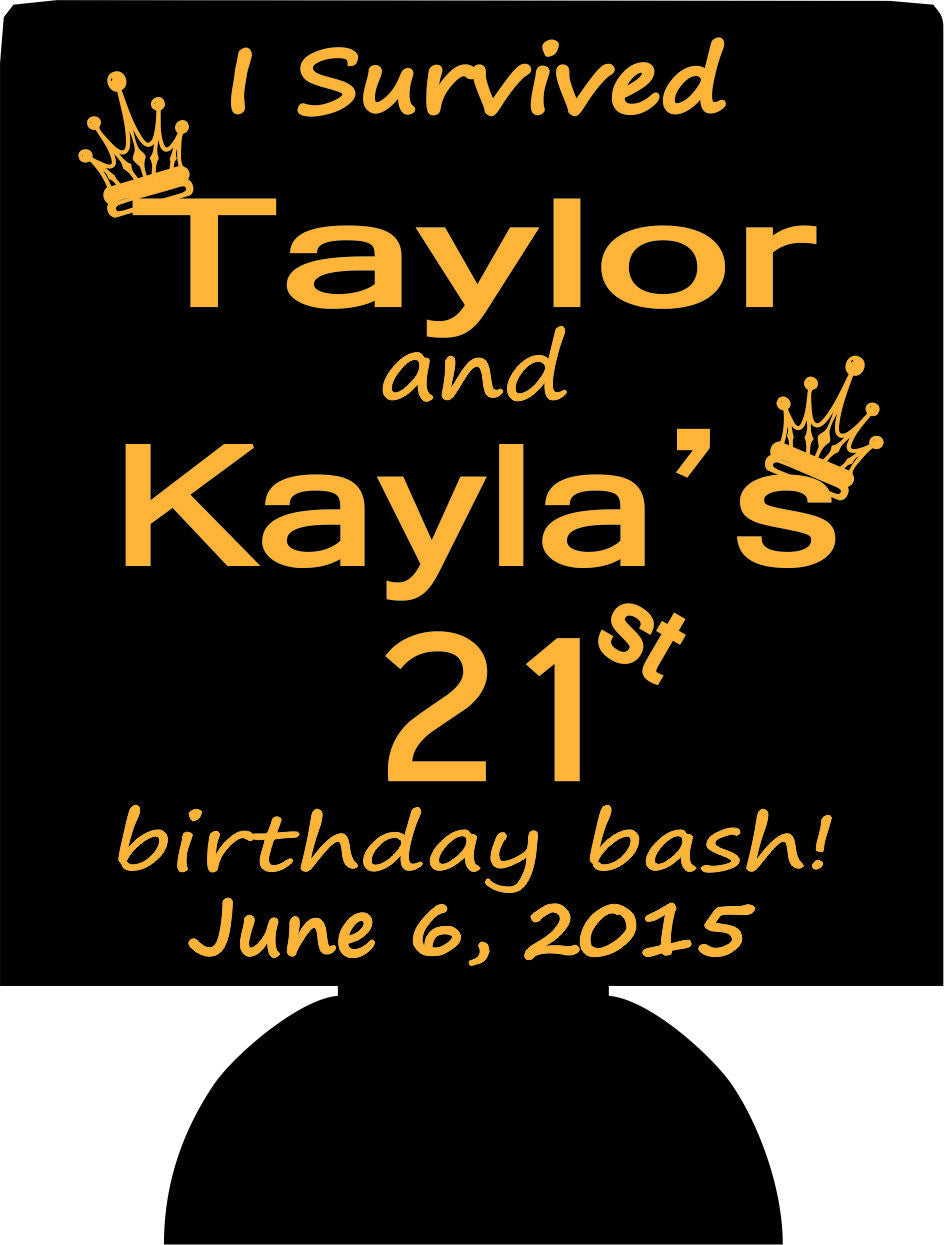 I survived 21st Birthday party koozies custom can coolers