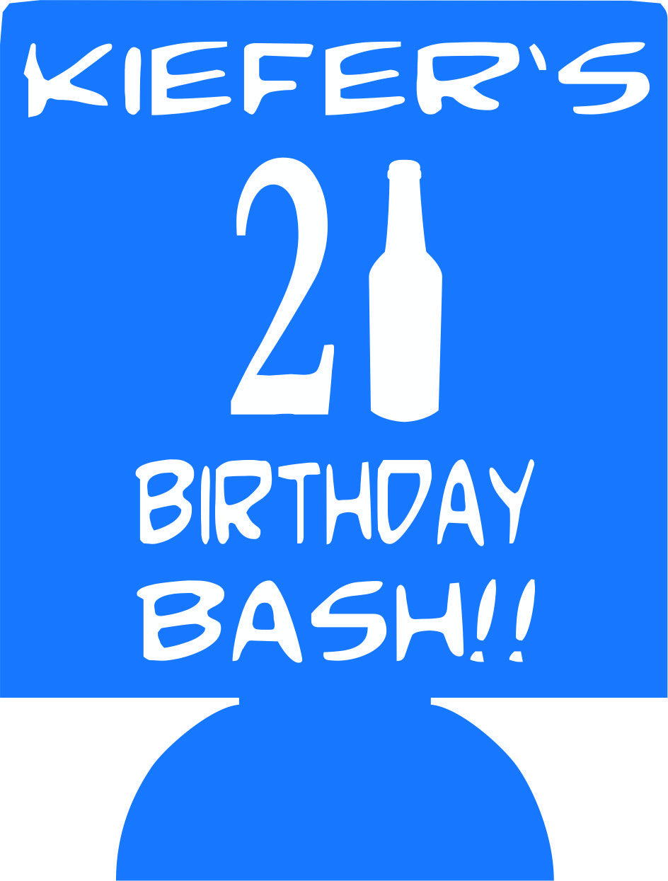 21st Birthday Bash beer koozies custom can coolers