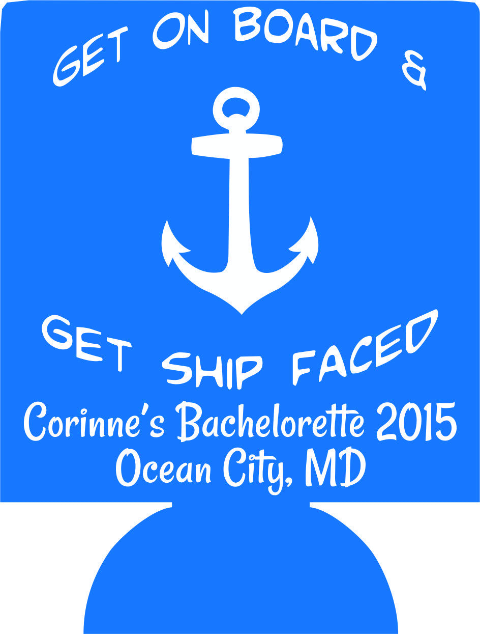Get Ship Faced Nautical Bachelorette Maryland can coolies personalized