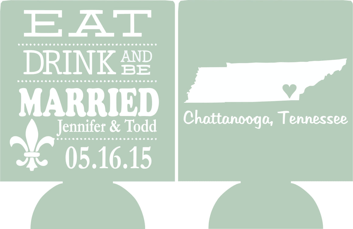 Eat Drink and Be Married state wedding koozie favors