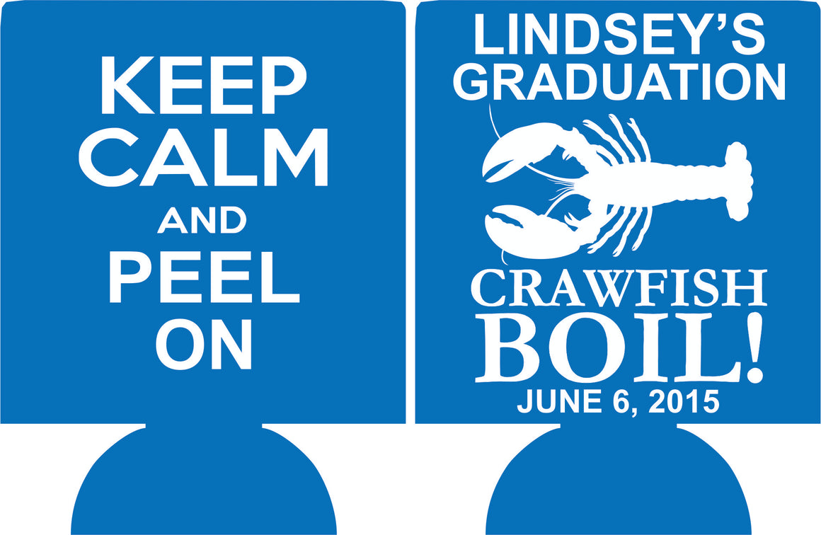 Keep calm graduation koozie crawfish boil favors can coolers