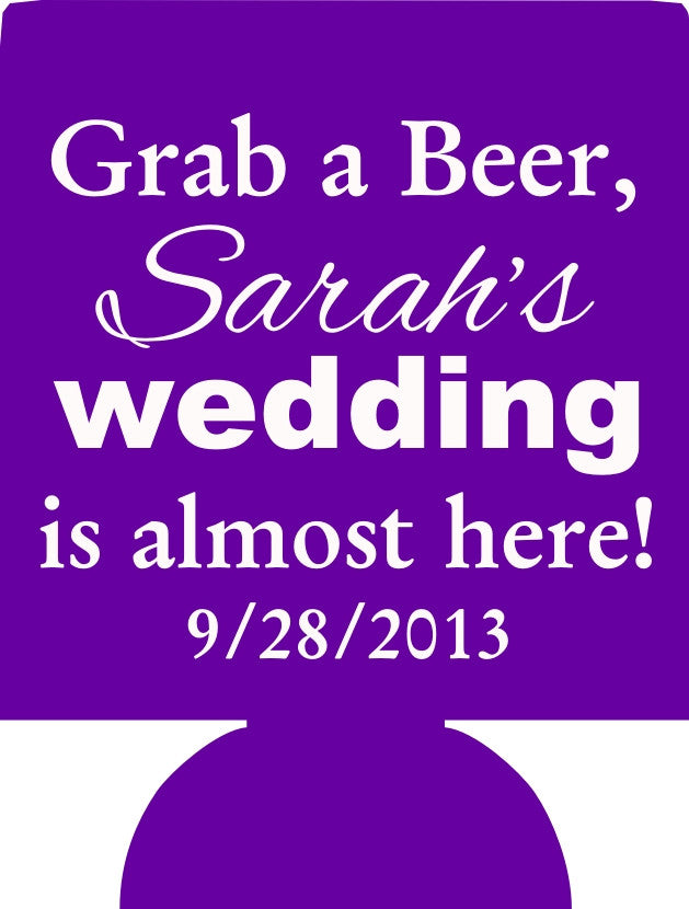 grab me a beer the wedding is almost here bachelorette Koozies