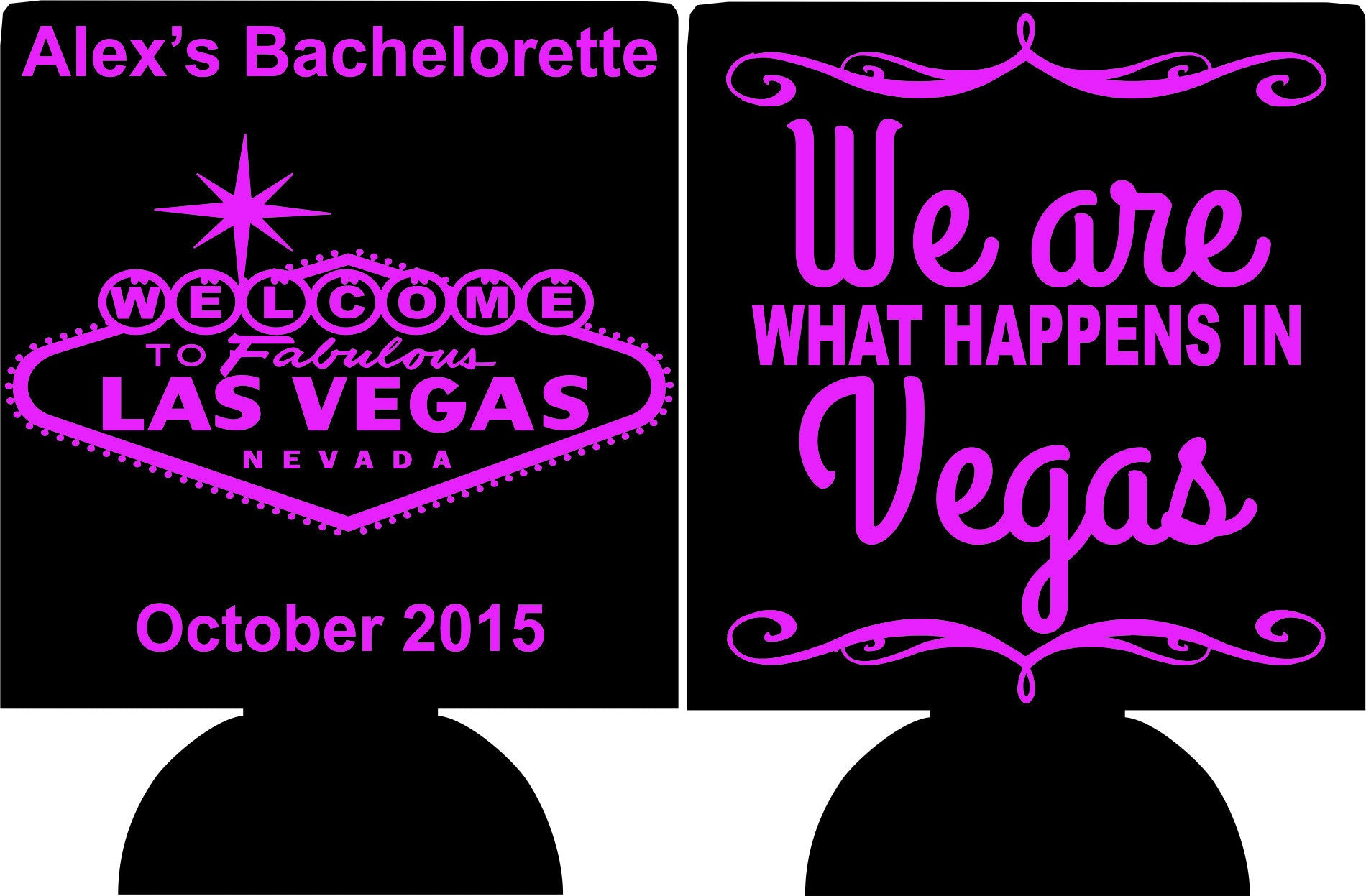 Las Vegas Sign Bachelorette koozie we are what happens in ... What Happens In Vegas Logo
