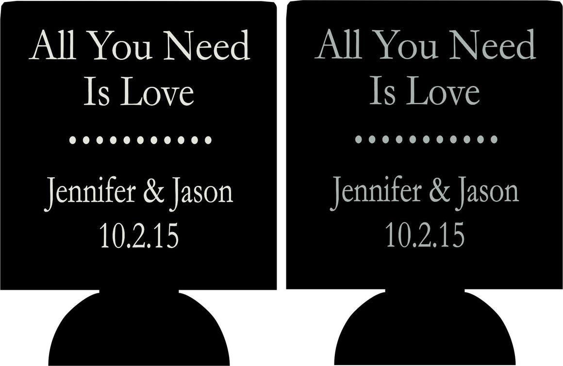 all you need is Love Wedding coozie