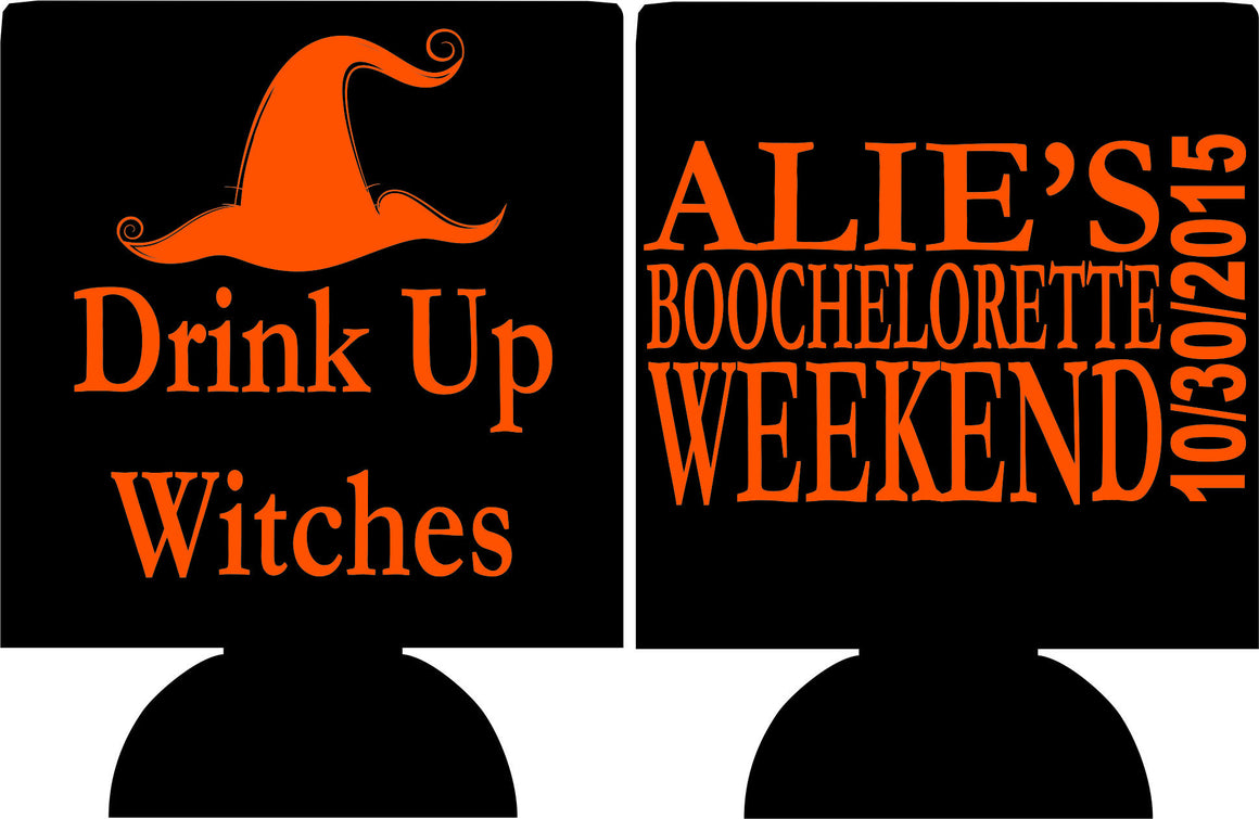 Drink up Witches bachelorette Koozie can coolers