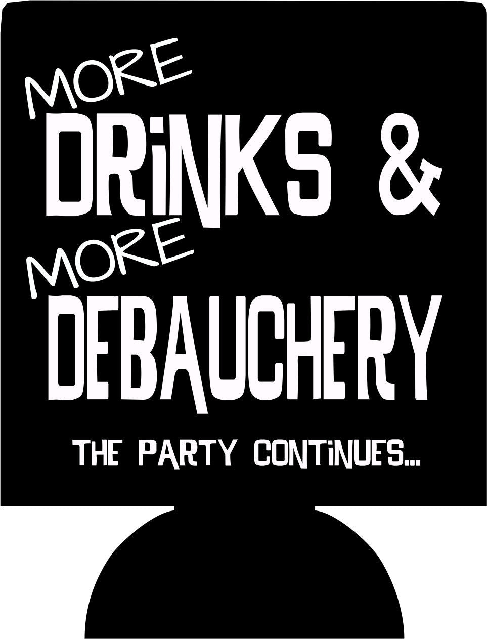 Drinks and Debacuchery Birthday party funny favors can coolers
