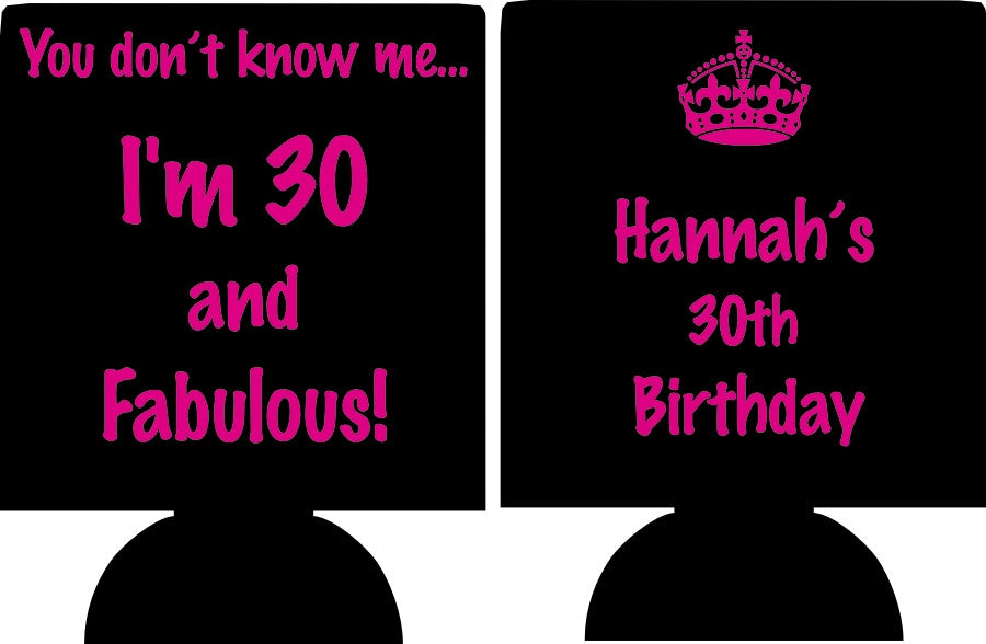30 and fabulous Birthday coozies party favors can coolers