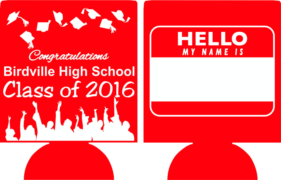 hello my name is graduation koozies can coolers personalized