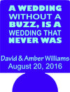 wedding without a buzz koozie is a wedding that never was