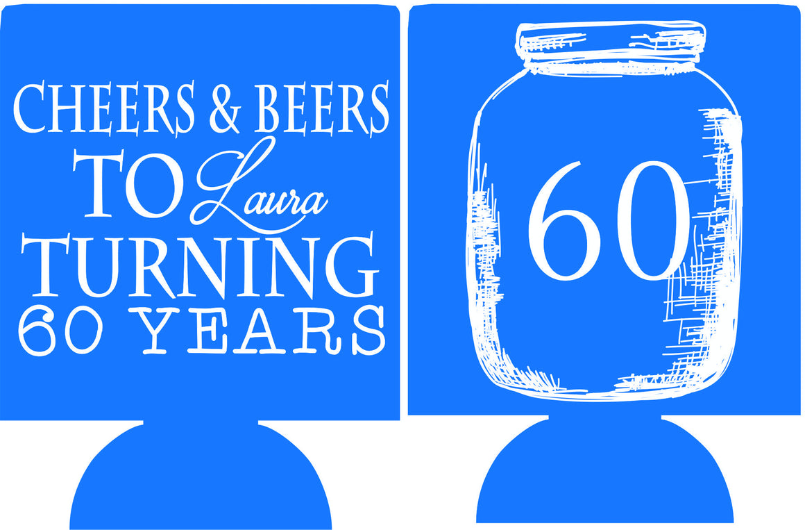 Cheers & Beers 60th Birthday party favors can coolers 1119408174