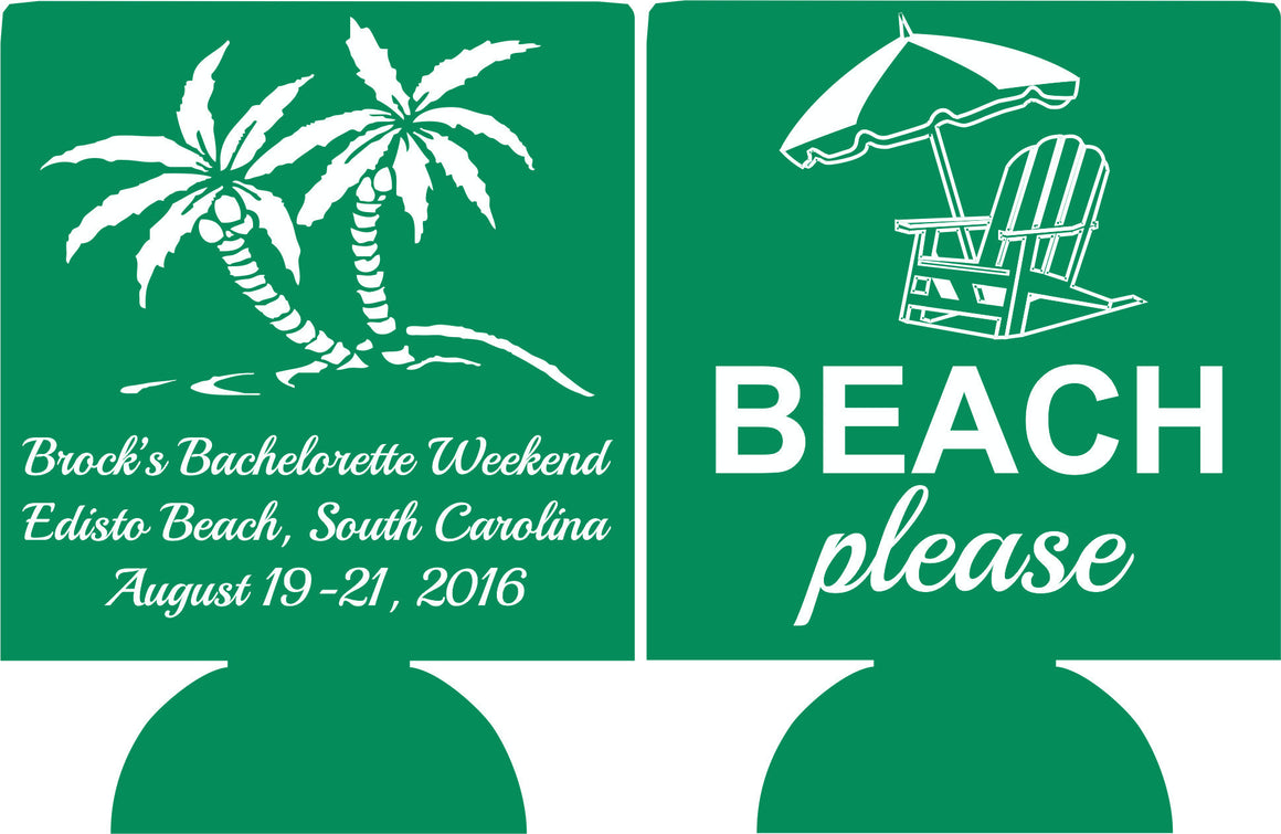 beach please south carolina bachelorette koozie