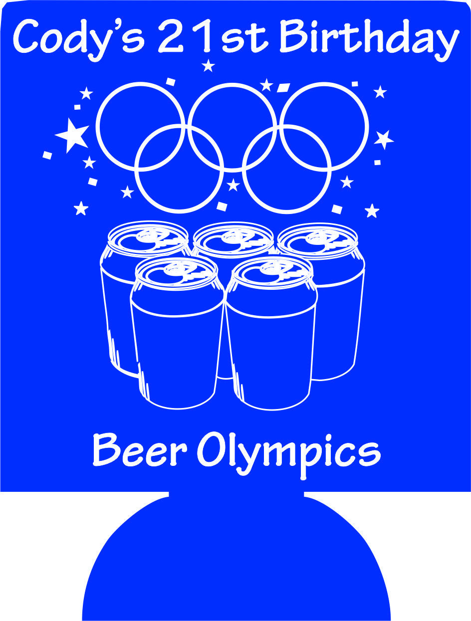 Beer Olympics koozies 21st Birthday