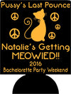 Getting Meowied bachelorette koozies custom favors