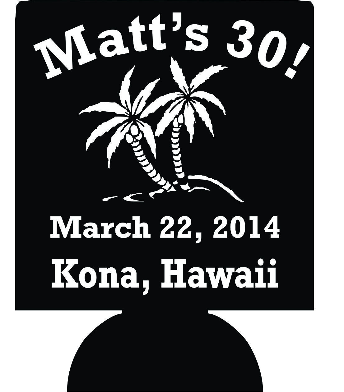 30th Birthday Koozies Hawaii customizable can coolers