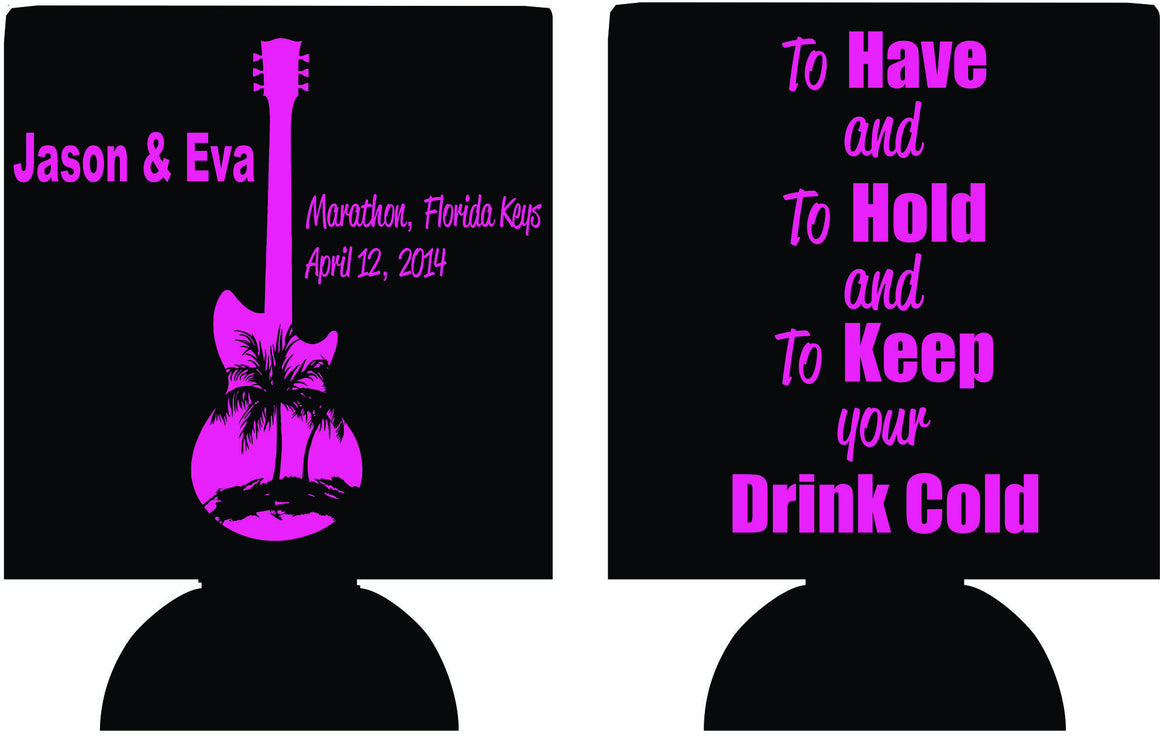 To have and to hold and keep your drink cold Wedding koozie beer