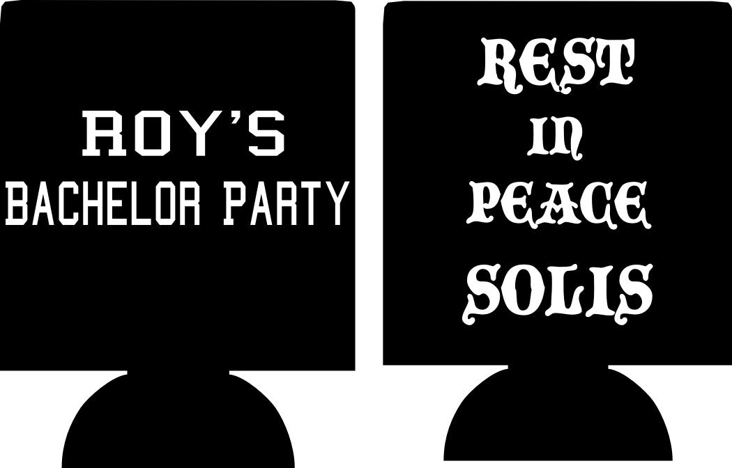 Rest in peace Bachelor Party Koozies custom can coolies