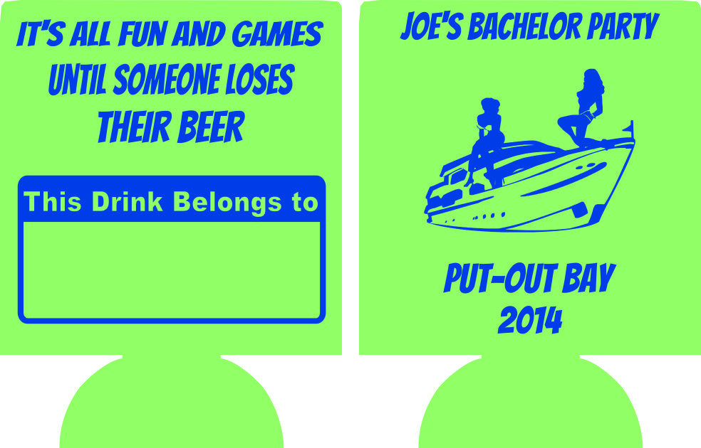 Put out Bay Boat Bachelor Party Koozies custom can coolies