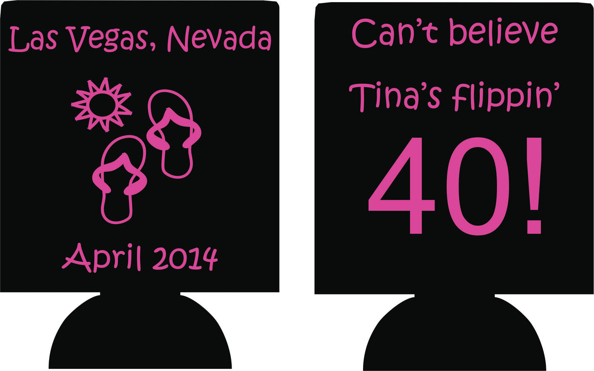 Flippin 40 las vegas  40th Birthday koozies can coolers