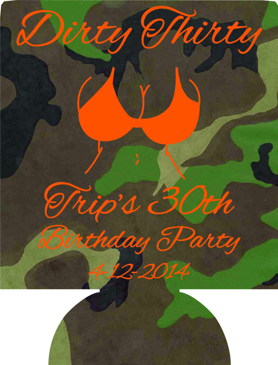 dirty thirty 30th Birthday party camo koozies can coolers