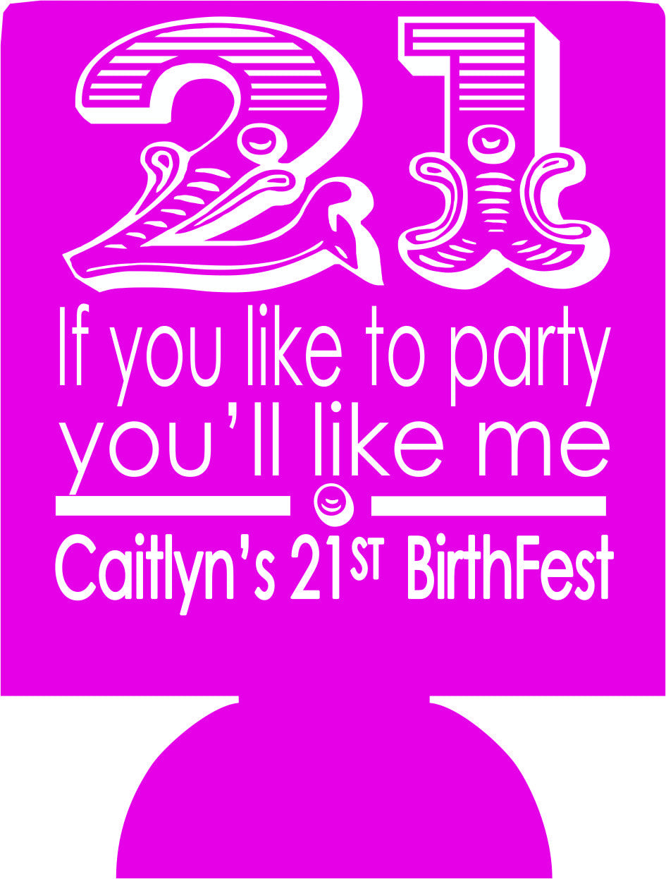 21st Birthfest Koozies custom can coolers