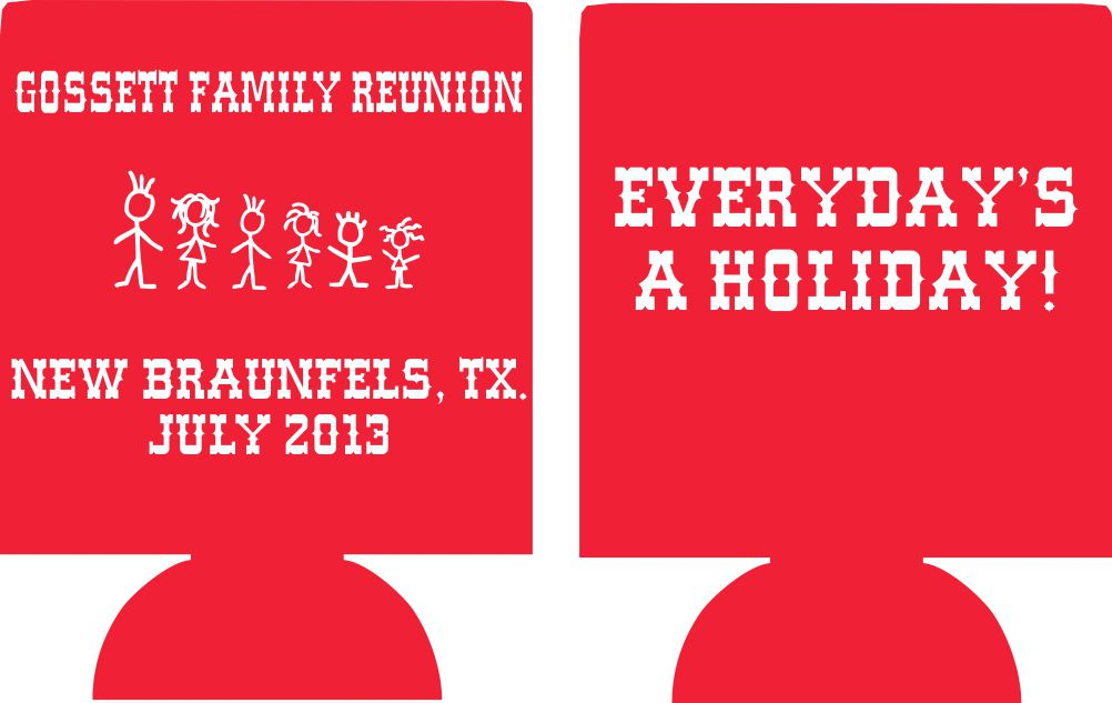 New Braunfels Texas  Family reunion koozie can coolers 3412 (2)