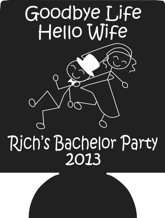 Goodbye life hello wife Bachelor Koozies favors Can Coolers