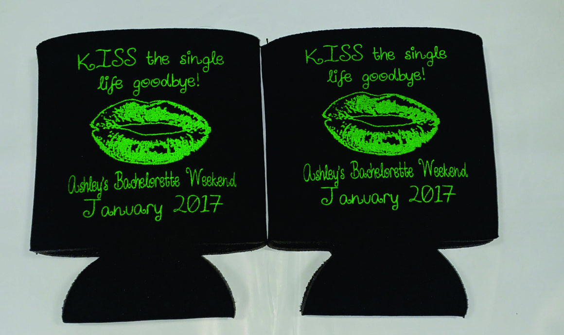 Kiss the single life goodbye Bachelorette Koozies