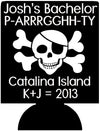 Pirate bachelor party Koozies catalina island