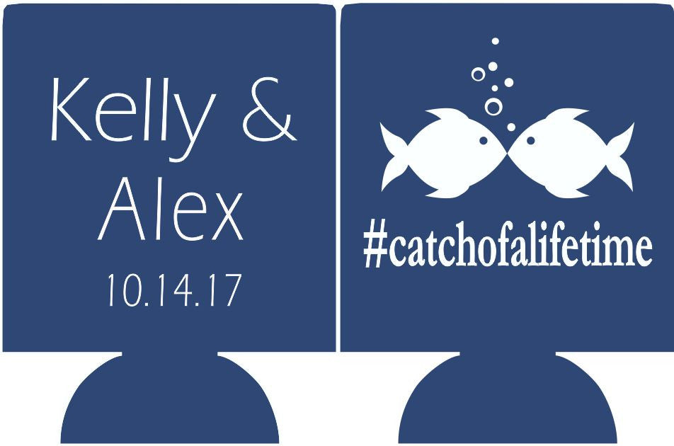 Catch of a lifetime Wedding Koozies beer holder party favors