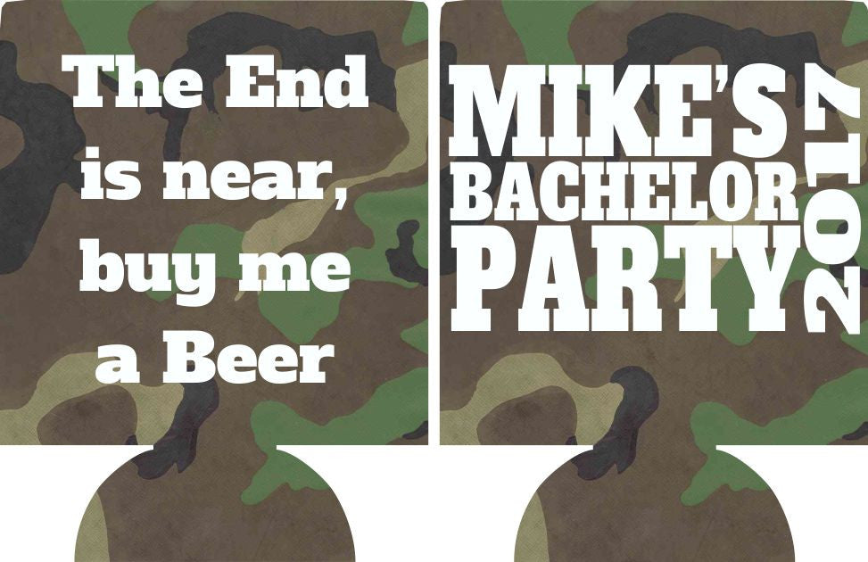 buy me a beer the end is near Bachelor Party koozies Can Coolers