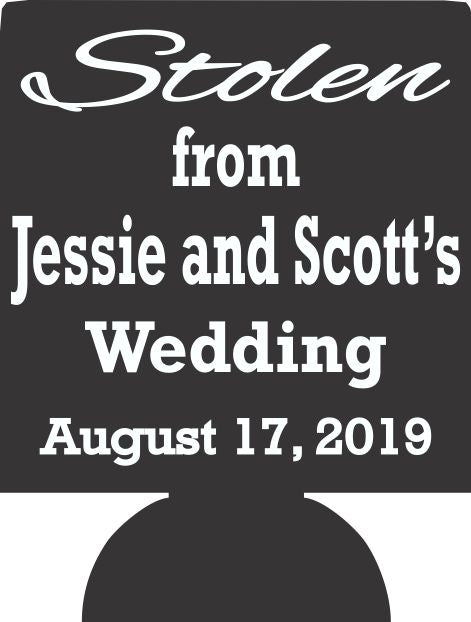 Stolen from Wedding koozie Can Coolers 7139