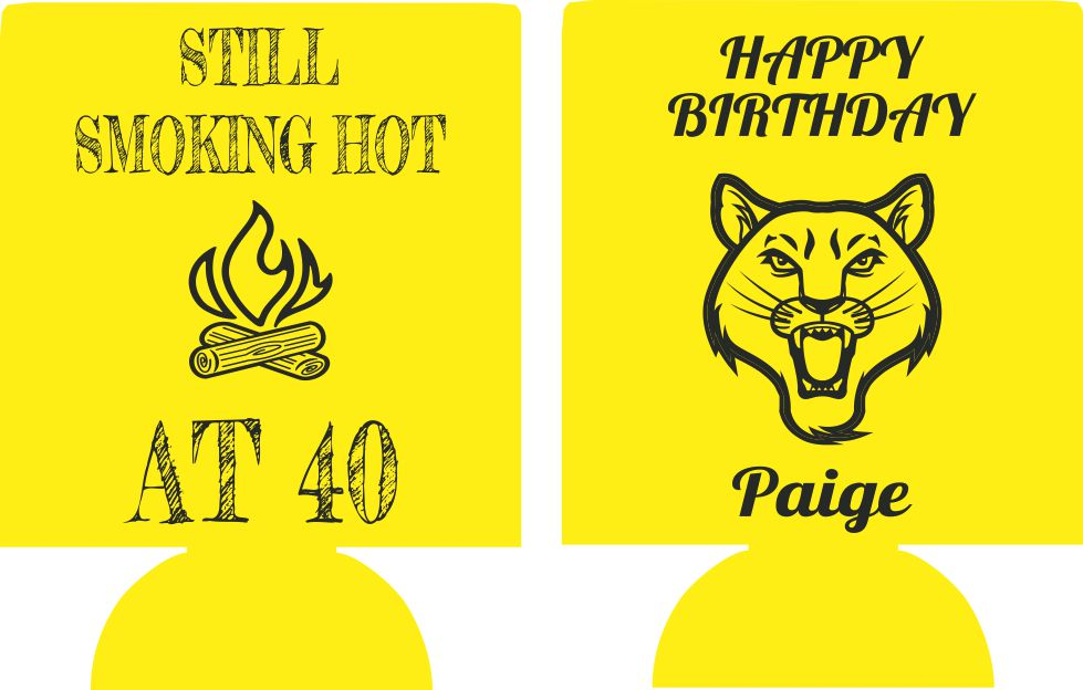 still smoking hot 40TH Birthday koozies funny can coolers