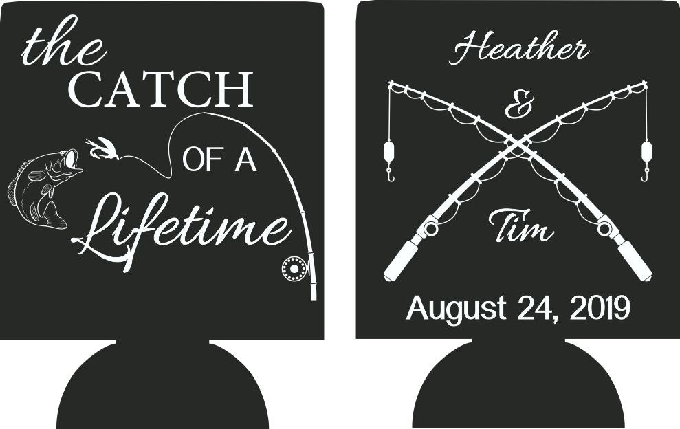 The catch of a lifetime Wedding Koozies personalized can coolers no minimum