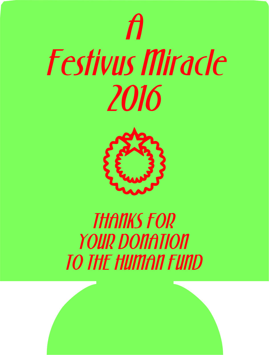 Festivus Miracle Koozies favors can coolers