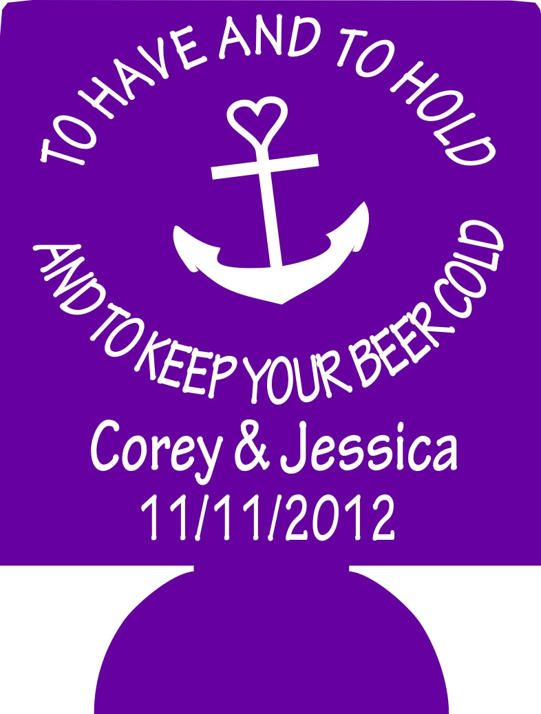 To have and to hold Beer personalized nautical Wedding koozies can