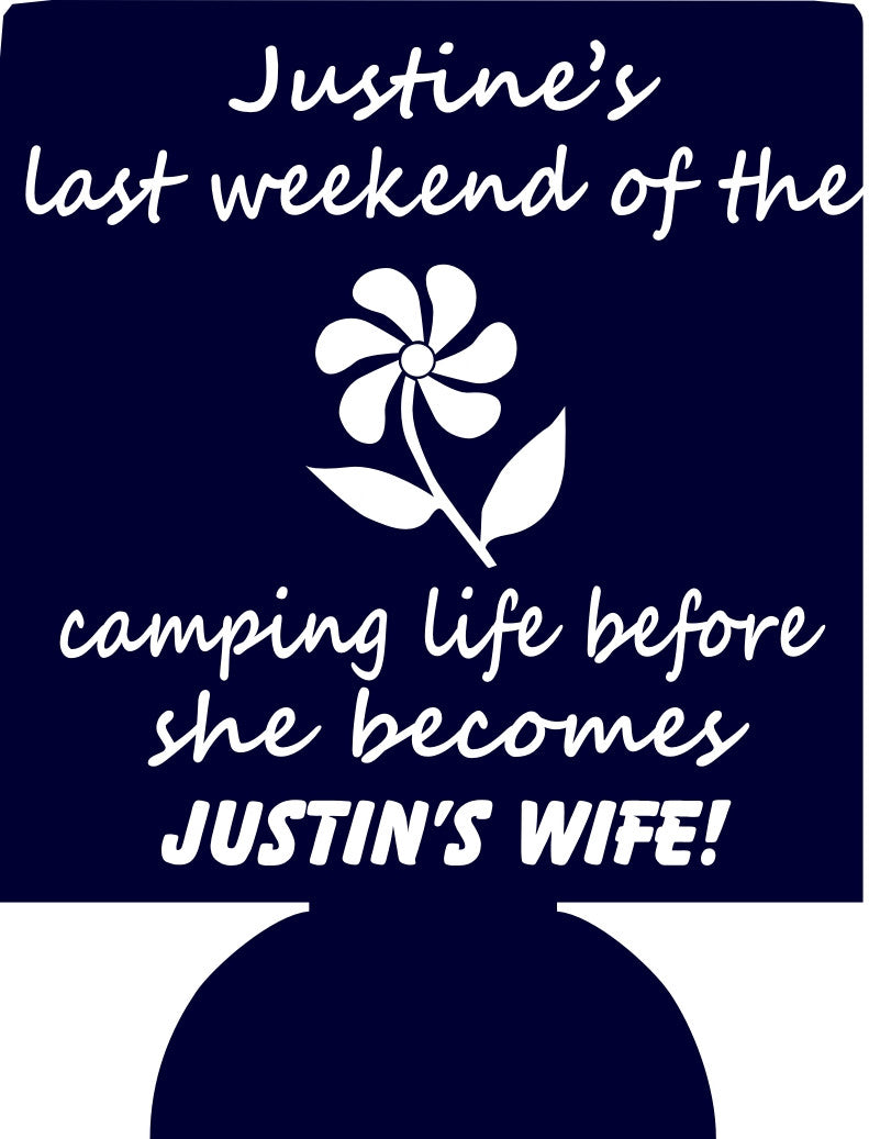 Camping Life Bachelorette koozy can coolers custom favors