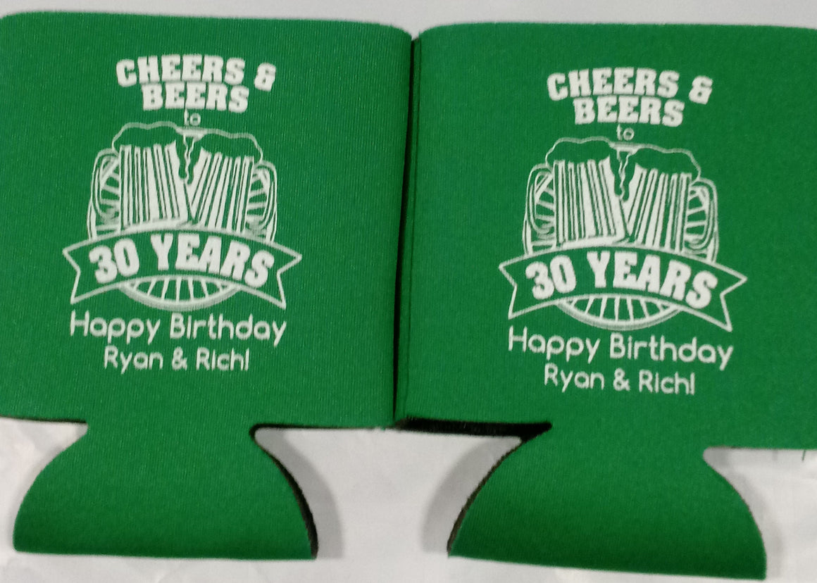 Cheers and Beers to 30 years 30th Birthday koozies