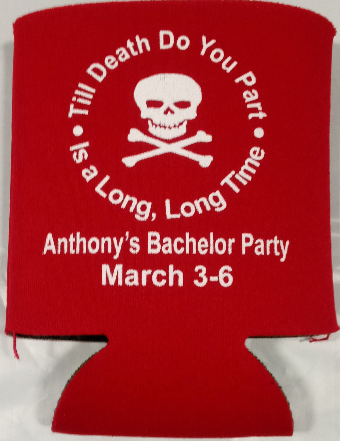 Death do you part Bachelor Party koozys custom favors