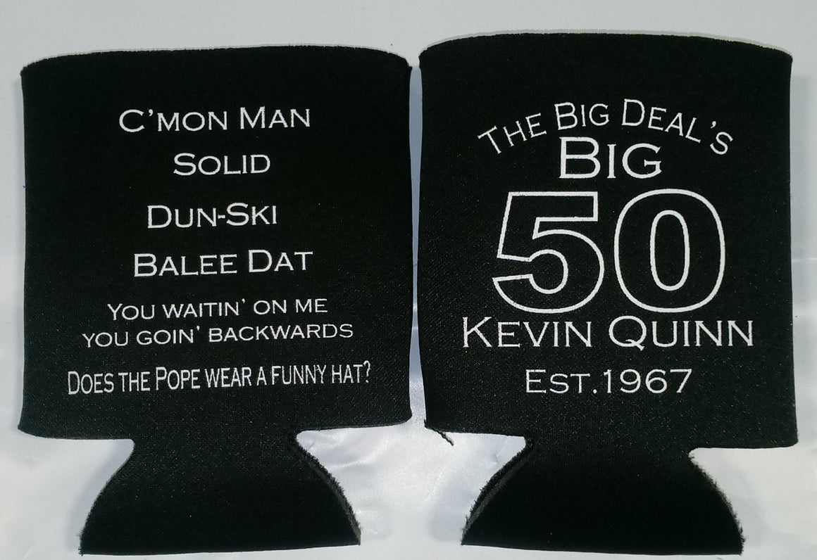 The big deal 50th Birthday Koozie can coolers