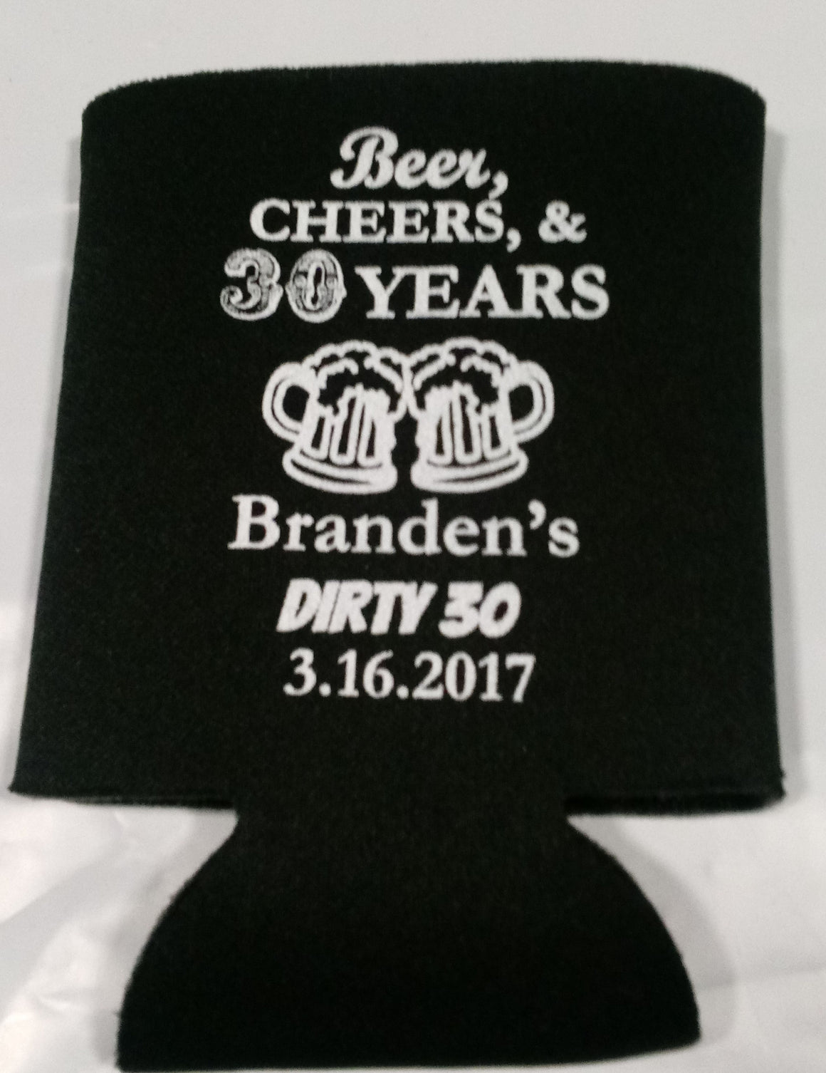 beer cheers and 30 years Birthday koozies