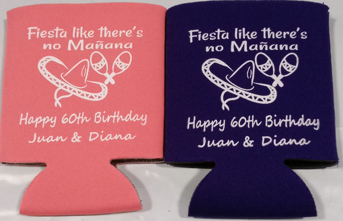 fiesta like there is no manana 30th birthday koozie