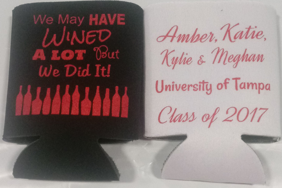 graduation party koozies favors can wined a lot