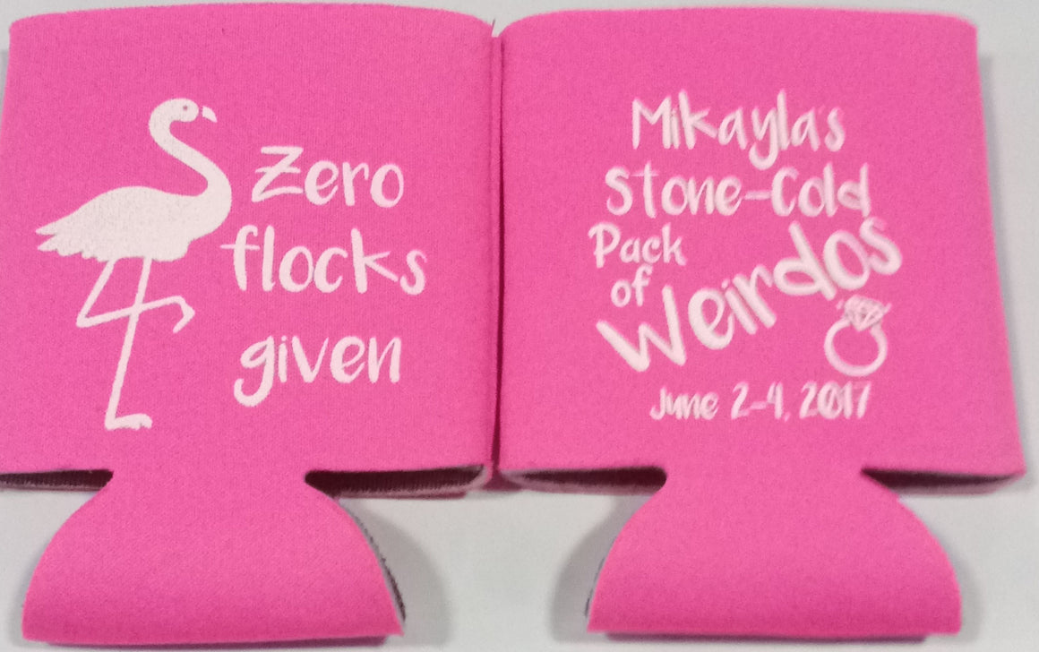 zero flocks given Flamingo Bachelorette Koozies