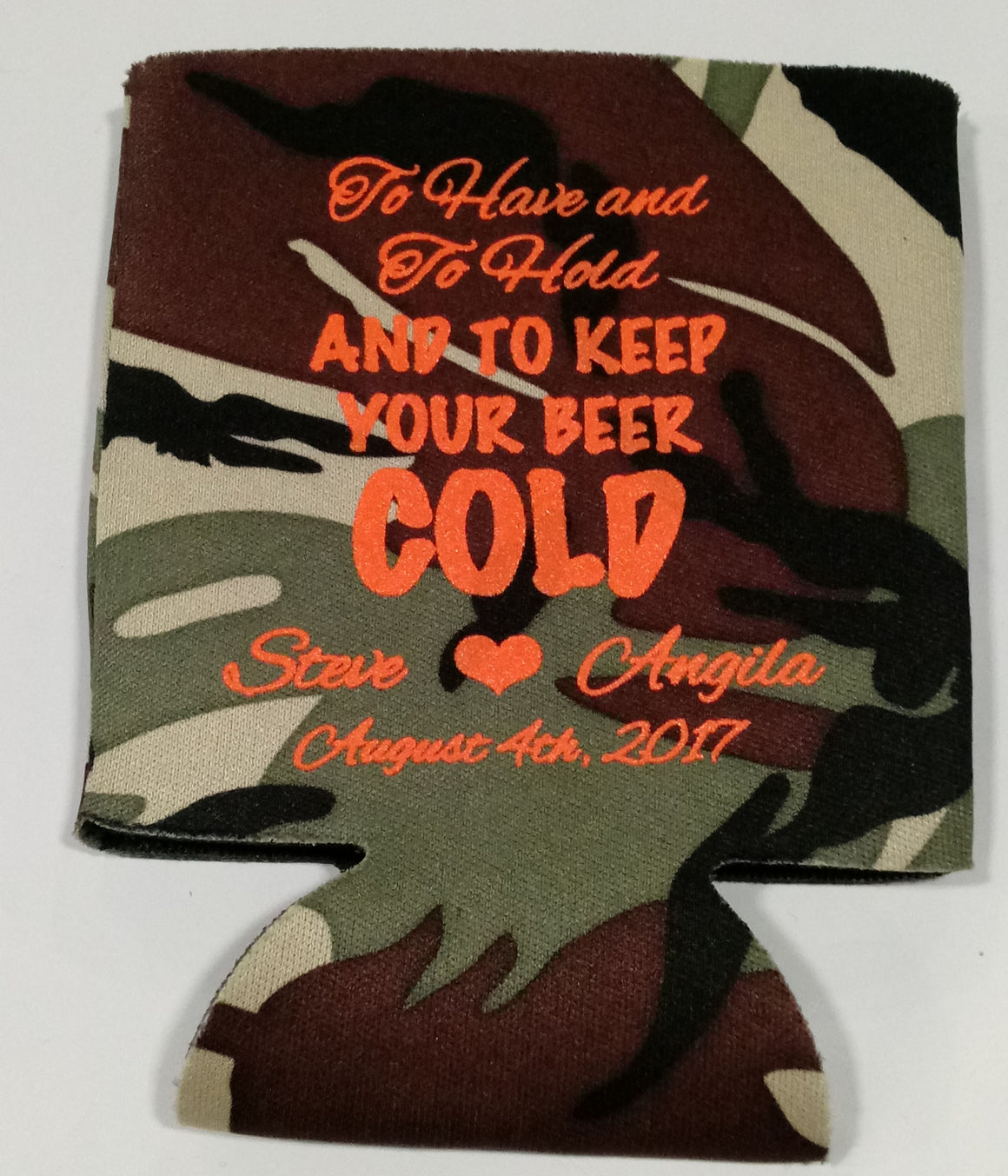 To have and to hold and keep your beer cold Camo Wedding coozie fast