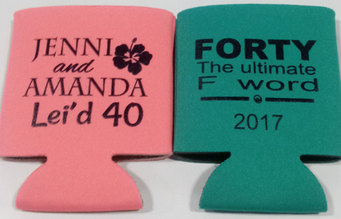 Forty the ultimate F word Birthday Lei'd hawaiin koozies can coolers