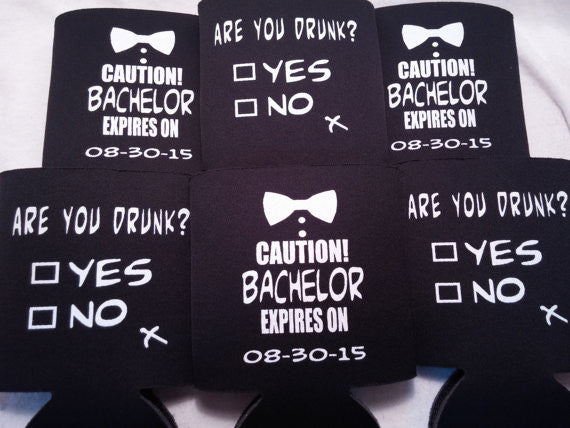 are you drunk Bachelor Party coozies
