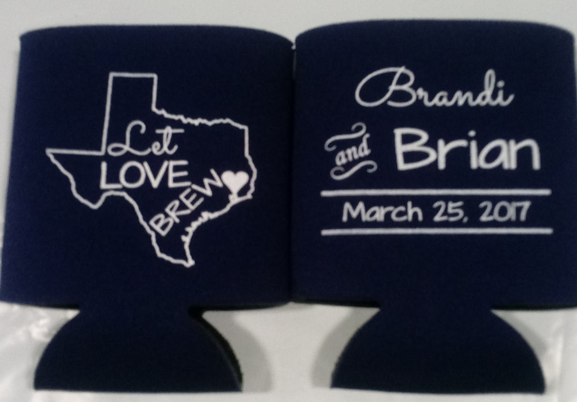 Texas Wedding Koozies Let love brew Can Coolers